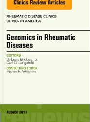 Genomics in Rheumatic Diseases, An Issue of Rheumatic Disease Clinics of North America