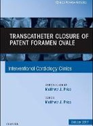 Transcatheter Closure of Patent Foramen Ovale, An Issue of Interventional Cardiology Clinics