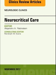 Neurocritical Care, An Issue of Neurologic Clinics