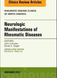 Neurologic Manifestations of Rheumatic Diseases, An Issue of Rheumatic Disease Clinics of North America