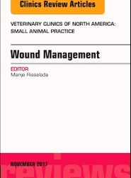 Wound Management, An Issue of Veterinary Clinics of North America: Small Animal Practice