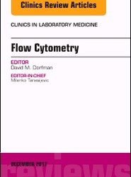 Flow Cytometry, An Issue of Clinics in Laboratory Medicine