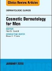 Cosmetic Dermatology for Men, An Issue of Dermatologic Clinics
