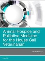 Animal Hospice and Palliative Medicine for the House Call Veterinarian
