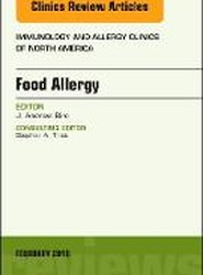 Food Allergy, An Issue of Immunology and Allergy Clinics of North America