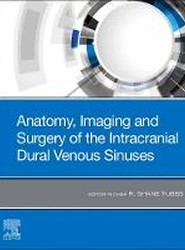 Anatomy, Imaging and Surgery of the Intracranial Dural Venous Sinuses
