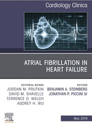 Atrial Fibrillation in Heart Failure, An Issue of Cardiology Clinics