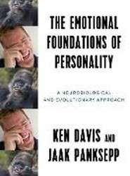 The Emotional Foundations of Human Personality