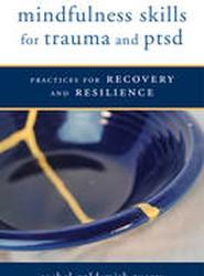 Mindfulness Skills for Trauma and PTSD