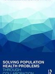 Solving Population Health Problems Through Collaboration
