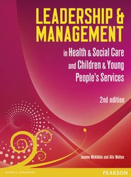 Leadership and Management in Health and Social Care: Level 5