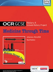GCSE OCR A SHP: Medicine Through Time ActiveTeach CD-ROM