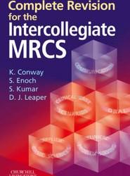 Complete Revision for The Intercollegiate MRCS