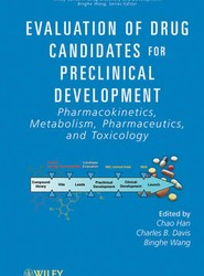 Evaluation of Drug Candidates for Preclinical Development