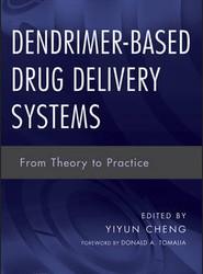 Dendrimer–Based Drug Delivery Systems