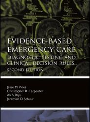 Evidence–Based Emergency Care