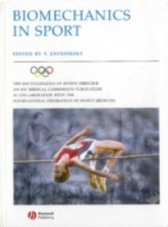 Encyclopaedia of Sports Medicine: An IOC Medical Commission Publication, Biomechanics in Sport: Performance Enhancement and Injury Prevention