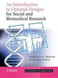 An Introduction to Optimal Designs for Social and Biomedical Research