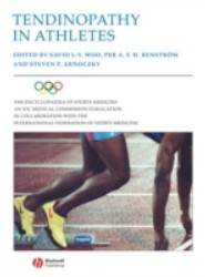 Encyclopaedia of Sports Medicine: An IOC Medical Commission Publication, Tendinopathy in Athletes