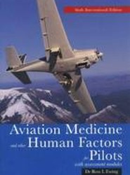 Aviation Medicine and Other Human Factors for Pilots