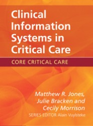 Clinical Information Systems in Critical Care