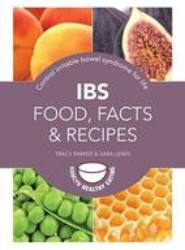 IBS Food, Facts and Recipes