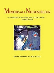 Memoirs of a Neurosurgeon