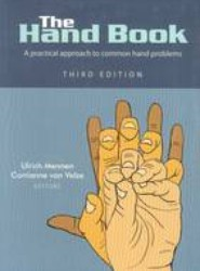 The Hand Book: a Practical Approach to Common Hand Conditions