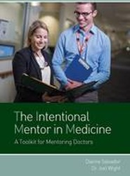 The Intentional Mentor in Medicine