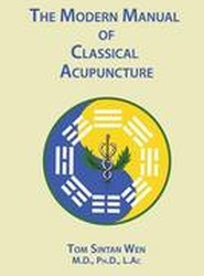 The Modern Manual of Classical Acupuncture