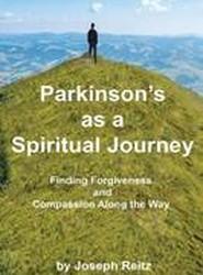 Parkinson's as a Spiritual Journey