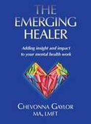 The Emerging Healer