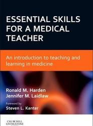 Essential Skills for a Medical Teacher