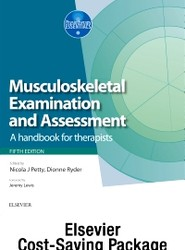 Musculoskeletal Examination and Assessment, Vol 1 5e and Principles of Musckuloskeletal Treatment and Management Vol 2 3