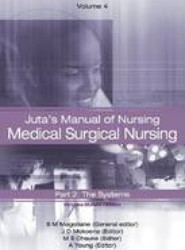 Juta's Manual of Nursing: v. 4