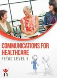 Communications for Healthcare