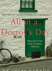 All in a Doctor's Day: Memoirs of an Irish Country Practice