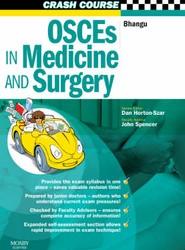 Crash Course:  OSCEs in Medicine and Surgery