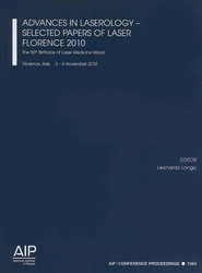 Advances in Laserology - Selected Papers of Laser Florence 2011