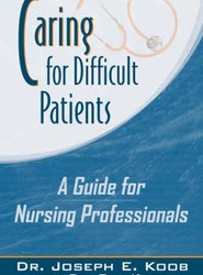 Caring for Difficult Patients