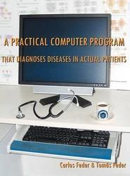 A Practical Computer Program That Diagnoses Diseases In Actual Patients