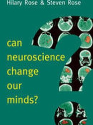 Can Neuroscience Change Our Minds?