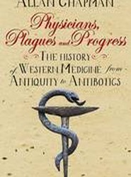 Physicians, Plagues and Progress