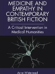 Medicine and Empathy in Contemporary British Fiction