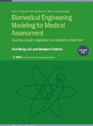 Biomedical Engineering Modeling for Medical Assessment, Vol 1