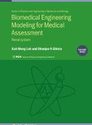 Biomedical Engineering Modeling for Medical Assessment, Vol 3
