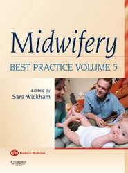Midwifery: Best Practice Volume 5