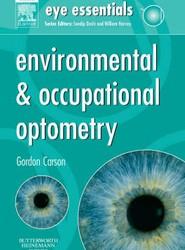 Eye Essentials: Environmental & Occupational Optometry
