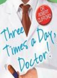 Three Times a Day, Doctor
