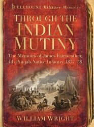 Through the Indian Mutiny